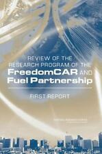 Review of the Research Program of the FreedomCAR and Fuel Partnership: First Rep