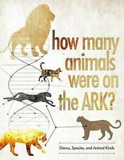 How Many Animals Were on the Ark? by Answers in Genesis (2016, Hardcover)