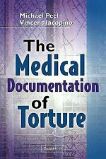 The Medical Documentation of Torture (2002, Hardcover)