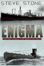 Enigma: the First Casualty of War Is the Truth by Steve Stone (2015, Paperback)