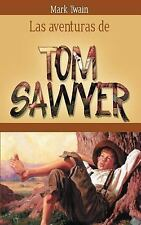 Las Aventuras de Tom Sawyer by Mark Twain (2014, Paperback)
