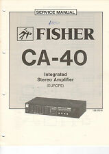 FISHER Service Manual Anleitung CA-40   B1473
