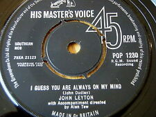 "JOHN LEYTON -  I GUESS YOU ARE ALWAYS ON MY MIND   7"" VINYL"