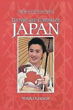 Cultures and Customs of the World Ser.: Culture and Customs of Japan by Noriko K