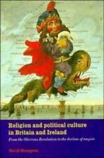 Religion and Political Culture in Britain and Ireland: From the Glorious Revolu