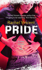 Pride (Faythe Sanders - Book 3) (Mira Direct and Libraries), Rachel Vincent