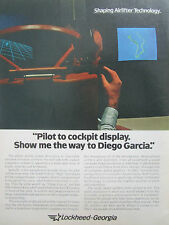 6/1981 PUB LOCKHEED SHAPING AIRLIFTER COCKPIT DISPLAY DIEGO GARCIA ORIGINAL AD