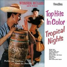 Werner Muller CD- Tropical Nights / Top Hits In Color (CD, Dec-2013)