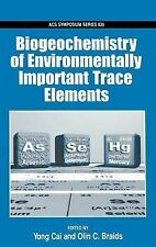 ACS Symposium: Biogeochemistry of Environmentally Important Trace Elements...