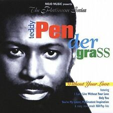 Teddy pendergrass Without Your Love CD ***NEW***