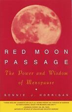 Acc, Red Moon Passage: The Power and Wisdom of Menopause, Horrigan, Bonnie, 0517