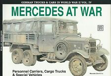 German Trucks & Cars In World War II 4: Mercedes at War, Carriers - Trucks