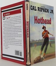 CAL RIPKEN JR. & KEVIN COWHERD Hothead SIGNED FIRST EDITION