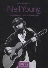 Neil Young : The Stories Behind Every Song, 1966-1992 by Nigel Williamson...