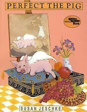 Perfect the Pig (Reading Rainbow Book)-ExLibrary
