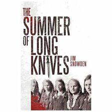 The Summer of Long Knives, Snowden, Jim, Good Book