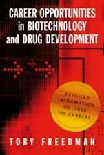 Career Opportunities in Biotechnology and Drug Development by Toby Freedman...
