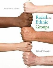 Racial and Ethnic Groups - 14th Edition by Richard T. Schaefer