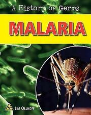 Malaria (A History of Germs)
