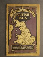 Roadway Time Tables Motoring Maps - British Isles 1929. Paper