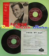 LP 45 7''PAT BOONE Four by pat Technique Cathedral in the pines no cd mc dvd