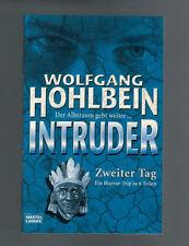 Wolfgang Hohlbein - Intruder Zweiter Tag - 2002