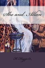 She and Allan by H. Rider Haggard (2016, Paperback)