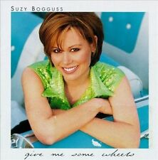 Give ME Some Wheels ~ Bogguss, Suzy CD