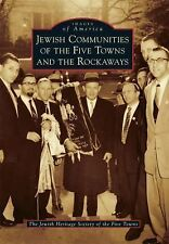 Images of America: Jewish Communities of the Five Towns and the Rockaways by...