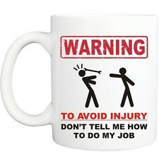 WARNING MY JOB MUG funny novelty tea coffee gift womens mens office gifts