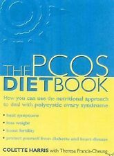 The PCOS Diet Book : How You Can Use the Nutritional Approach to Deal with...