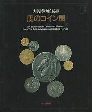 EXHBITION CATALOG COINS MEDALS from British Museum Depicting Horses 1990
