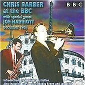 Chris Barber - with Joe Harriott at the BBC, December 1963; Live Recording, CD