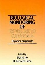 The Biological Monitoring of Exposure to Chemicals, Volume 1: Organic Compounds