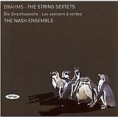 Brahms - String Sextets Nos 1 & 2, The Nash Ensemble, Good Condition CD