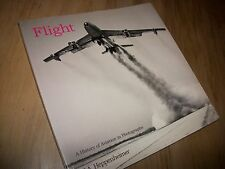 Flight: A History of Aviation in Photographs  Heppenheimer, T.