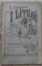 A. Ponchielli - I LITUANI - Libretto d'opera - Dramma Lirico - 1887 - Ricordi