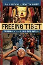 Freeing Tibet: 50 Years of Struggle, Resilience, and Hope-ExLibrary