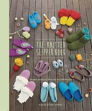 The Knitted Slipper Book: Slippers and House Shoes for the Entire Family, , Star