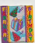 Girl Boy Cub FEBRUARY BIRTHDAY Party Fun Patches Crests Badges SCOUTS GUIDES
