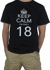 NEW Keep Calm I`m Only 18 - Funny T-SHIRT! (18th Birthday Gift Present Top)