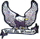 HELL ON WHEELS WITH EAGLE EMBROIDERED BIKER PATCH