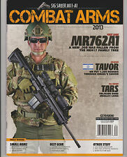 COMBAT ARMS Magazine 2013, SIG SAUER M11-A1 BEST GEAR, SMALL ARMS & OTHER STUFF.