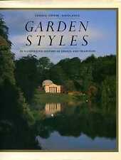 Joyce, David (editor) GARDEN STYLES : AN ILLUSTRATED HISTORY OF DESIGN AND TRADI