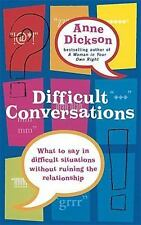 Difficult Conversations, Dickson, Anne, New Books