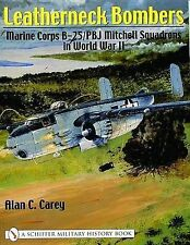 Leatherneck Bombers:: Marine Corps B-25/PBJ Mitchell Squadrons in World War II-