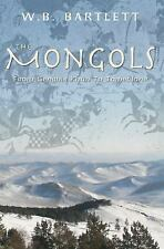The Mongols, from Genghis Khan to Tamerlane