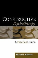 Constructive Psychotherapy: A Practical Guide (HC) Mich