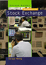 """Citizen Guides: What Happens In The Stock Exchange, Moeng, S, """"AS NEW"""" Book"""