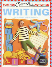 Writing: Key Stage 1 (Further Curriculum Activities) by David Waugh, Wendy Joll